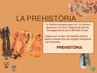 LA PREHIST�RIA