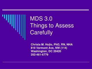 MDS 3.0 Things to Assess Carefully