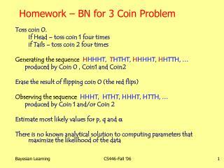 Homework   BN for 3 Coin Problem