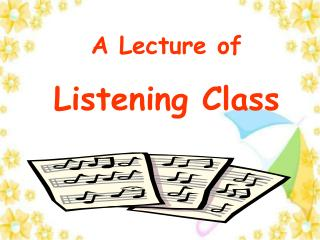 A Lecture of Listening Class