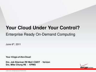 Your Cloud Under Your Control?