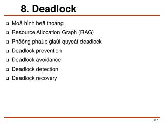 8. Deadlock