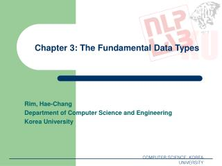 Chapter 3: The Fundamental Data Types