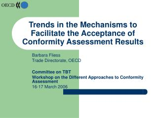 Trends in the Mechanisms to Facilitate the Acceptance of Conformity Assessment Results