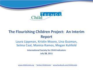 The Flourishing Children  Project:  An Interim Report