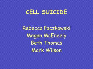 CELL SUICIDE