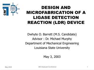 Dwhyte O. Barrett (M.S. Candidate) Advisor : Dr. Michael Murphy