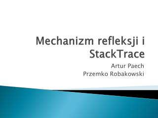 Mechanizm refleksji i  StackTrace