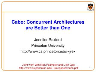 Cabo: Concurrent Architectures are Better than One