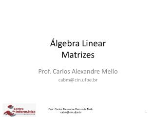 Álgebra Linear Matrizes