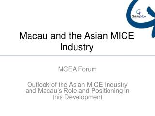 Macau and the Asian MICE Industry