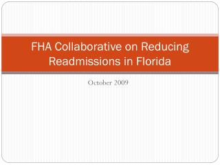 FHA Collaborative on Reducing Readmissions in Florida