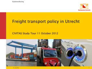 Freight transport policy in Utrecht