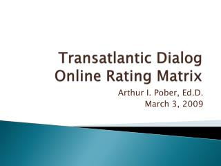 Transatlantic Dialog Online Rating Matrix