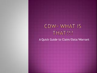 CDW� What is that?!?