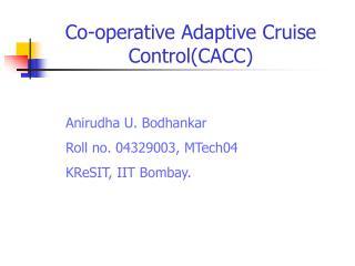 Co-operative Adaptive Cruise Control(CACC)