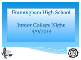 Framingham High School  Junior College Night  4/9/2013