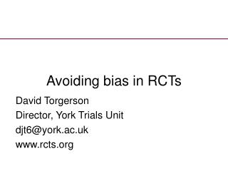 Avoiding bias in RCTs