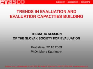 TRENDS IN EVALUATION AND EVALUATION CAPACITIES BUILDING