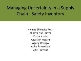Managing Uncertainty in a Supply Chain : Safety Inventory