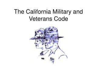 The California Military and Veterans Code
