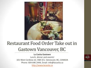 Restaurant Food Order Take Out in Gastown Vancouver BC