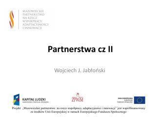 Partnerstwa cz II