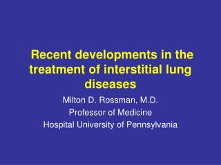Recent developments in the treatment of interstitial lung diseases