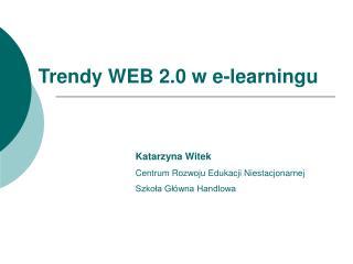 Trendy WEB 2.0 w e-learningu