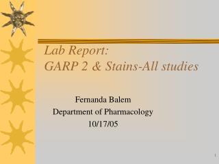 Lab Report: GARP 2 & Stains-All studies