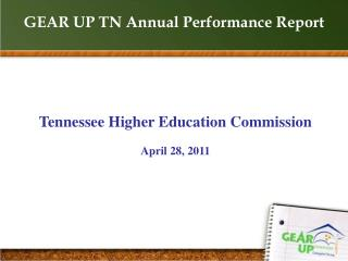 GEAR UP TN Annual Performance Report