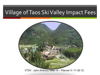 Village of Taos Ski Valley Impact Fees