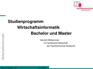 Studienprogramm  Wirtschaftsinformatik  Bachelor und Master