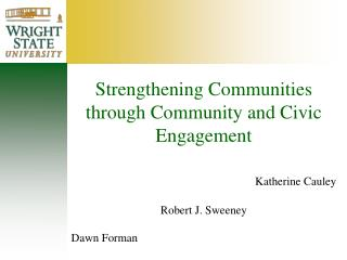 Strengthening Communities through Community and Civic Engagement Katherine Cauley