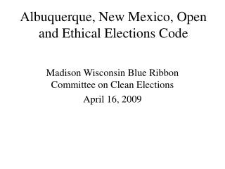 Albuquerque, New Mexico, Open and Ethical Elections Code
