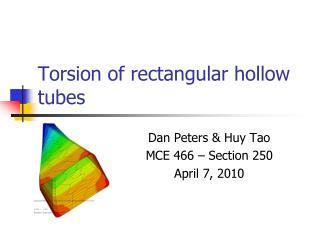 Torsion of rectangular hollow tubes