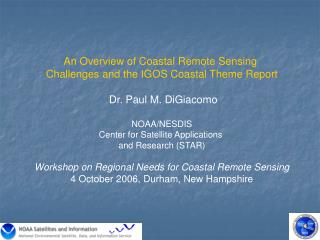 An Overview of Coastal Remote Sensing  Challenges and the IGOS Coastal Theme Report
