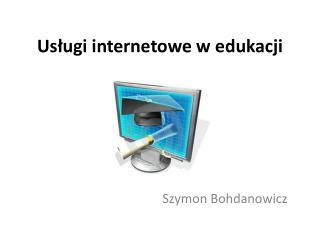 Us?ugi internetowe w edukacji