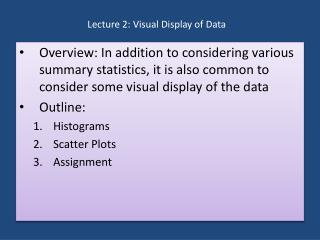 Lecture 2: Visual Display of Data