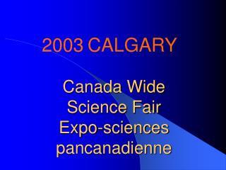 Canada Wide  Science Fair Expo-sciences pancanadienne
