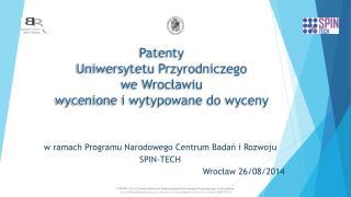 Patenty  Uniwersytetu Przyrodniczego  we Wrocławiu wycenione i wytypowane do wyceny