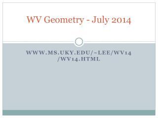 WV Geometry  - July  2014
