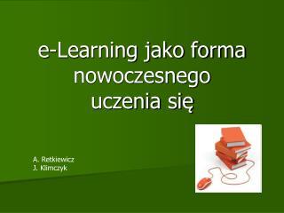 e-Learning jako forma nowoczesnego uczenia się