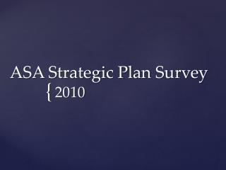 ASA Strategic Plan Survey
