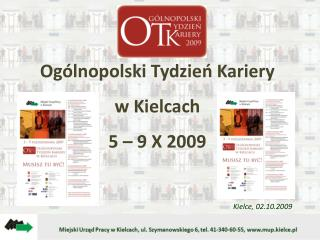 Ogólnopolski Tydzień Kariery w Kielcach 5 – 9 X 2009