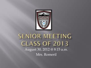 Senior Meeting Class of 2013