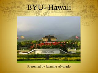 BYU- Hawaii