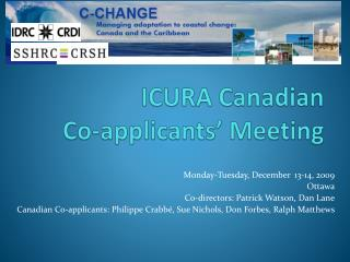 ICURA Canadian  Co-applicants' Meeting
