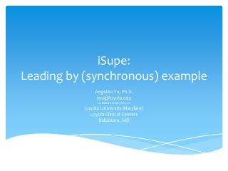 iSupe : Leading by (synchronous) example