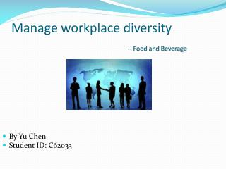 Manage workplace diversity -- Food and Beverage